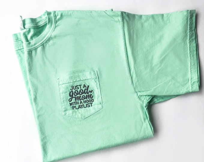 Just A Good Mom With A Hood Playlist Pocket Tshirt for moms