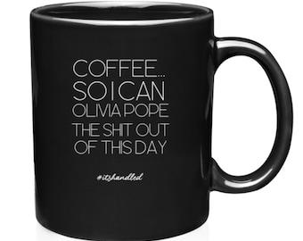 Scandal Olivia Pope Coffee mug