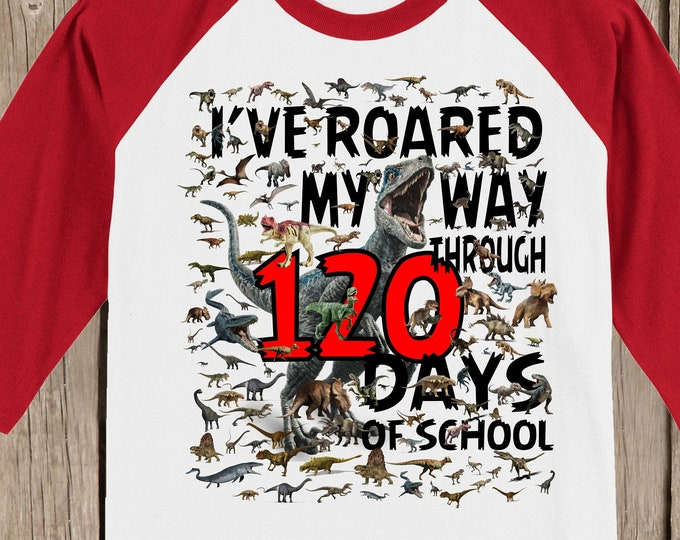 ONE HUNDRED TWENTY 120th Day of School Raglan baseball style T Shirt - 120 dinosaurs - I've roared my way through 120 days of school