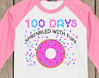 DONUT 100th Day of School Raglan T Shirt - 100 sprinkles - 100 days sprinkled with fun - Celebrate 100 days of school!!
