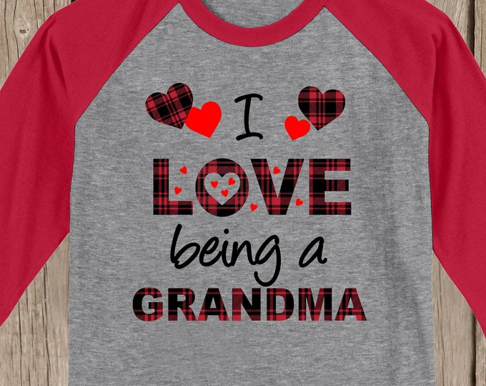 Plaid Valentines Hearts I love being a Grandma T shirt 3/4 sleeve baseball style raglan w YOUR title - MeMe, MiMi, Nona, Nonnie, Nana, Aunt