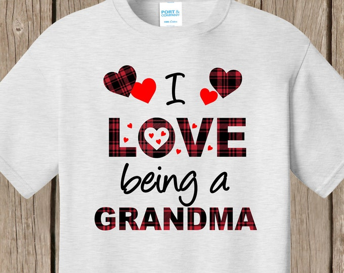 Plaid Valentines heart I love being a Grandma T shirt  w YOUR title MeMe, MiMi, Nona, Nonnie, Nana, Aunt plaid hearts and words ash or white