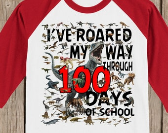 100th Day of School Raglan baseball style T Shirt - 100 dinosaurs - I've roared my way through 100 days of school