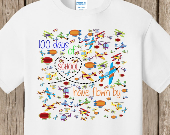 100th Day of School T Shirt white  - 100 airplanes - 100 days of school have flown by - Celebrate 100 days of school!!  Ships very quickly