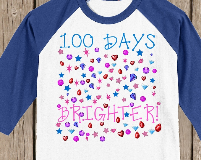 100th Day of School Raglan T Shirt - 100 bright things - 100 days brighter - Celebrate 100 days of school!! 3/4 sleeve baseball style raglan