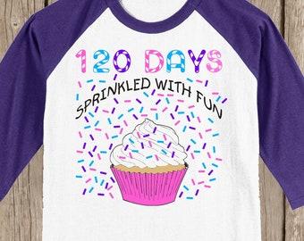 ONE HUNDRED TWENTY - 120th Day of School Raglan T Shirt - 120 sprinkles - 120 days sprinkled with fun - Celebrate 120 days of school!!