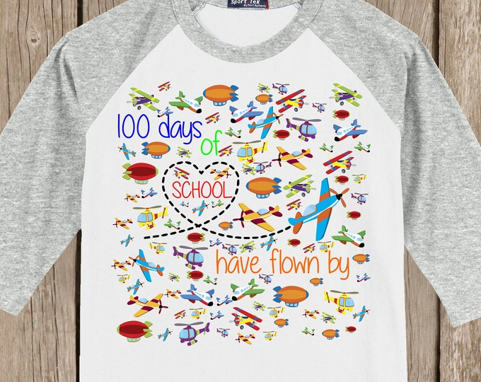 100th Day of School Raglan T Shirt - 100 airplanes - 100 days of school have flown by - Celebrate 100 days of school!!