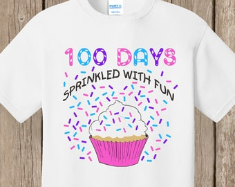 100th Day of School T Shirt WHITE - super speedy shipping - 100 sprinkles - 100 days sprinkled with fun - Celebrate 100 days of school!!