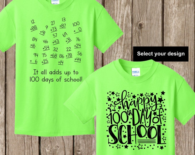 100th Day of School T shirt - either numbers that add up to 100 math shirt or Happy 100th Day of School YOUTH EXTRA SMALL neon green T shirt