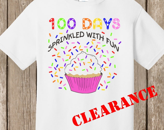CLEARANCE 100th Day of School T Shirt white - super speedy shipping 100 sprinkles 100 days sprinkled with fun ---> size 3X