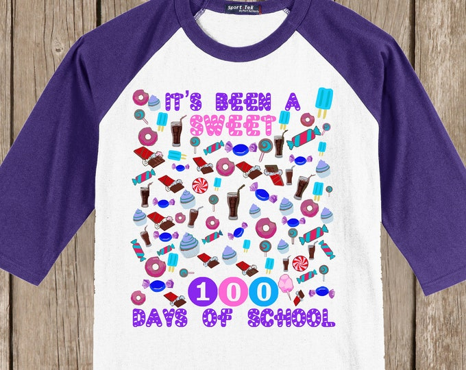 100th Day of School Raglan T Shirt - 100 sweet things! - It's been a sweet 100 days of school!