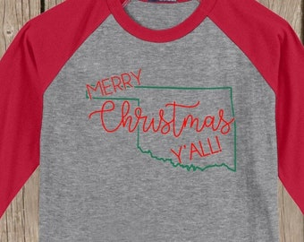 Oklahoma Merry Christmas Y'all T shirt 3/4 sleeve baseball style raglan - several colors available