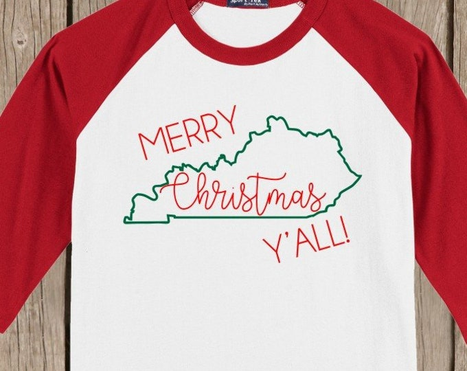 Kentucky Merry Christmas Y'all T shirt 3/4 sleeve baseball style raglan - several colors available