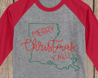 Louisiana Merry Christmas Y'all T shirt 3/4 sleeve baseball style raglan - several colors available