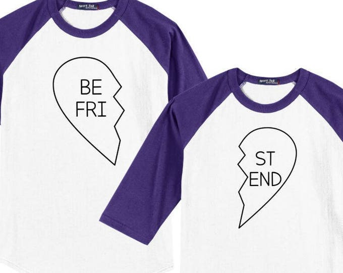 dc58bcf43 Best Friends Valentine (or any occasion!) Heart Raglan Baseball Style T  Shirt sizes