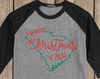 South Carolina Merry Christmas Y'all T shirt 3/4 sleeve baseball style raglan - several colors available
