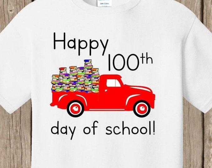 100th Day of School T Shirt white.  Celebrate 100 days of school!  100 books in back of truck.  Several choices for truck color.