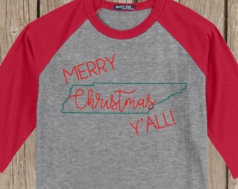 Tennessee Merry Christmas Y'all T shirt 3/4 sleeve baseball style raglan - several colors available