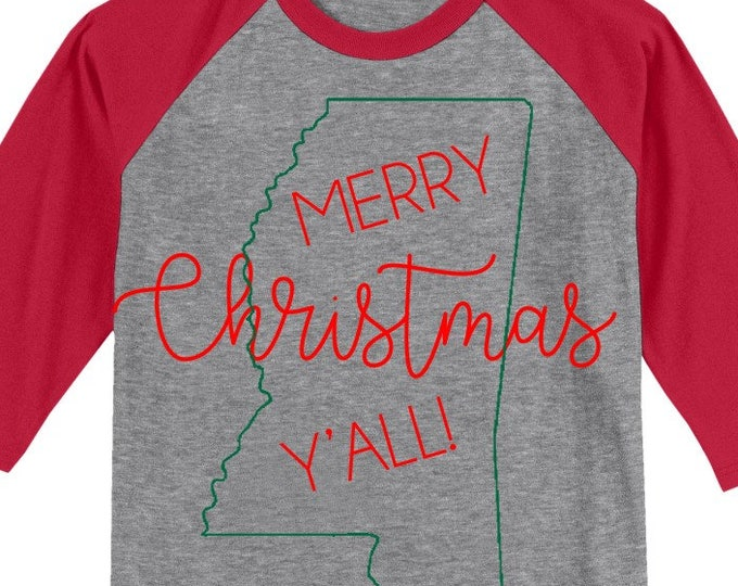 Mississippi Merry Christmas Y'all T shirt 3/4 sleeve baseball style raglan - several colors available