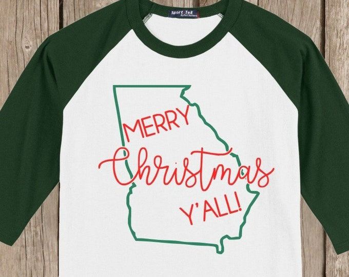 Georgia Merry Christmas Y'all T shirt 3/4 sleeve baseball style raglan - several colors available