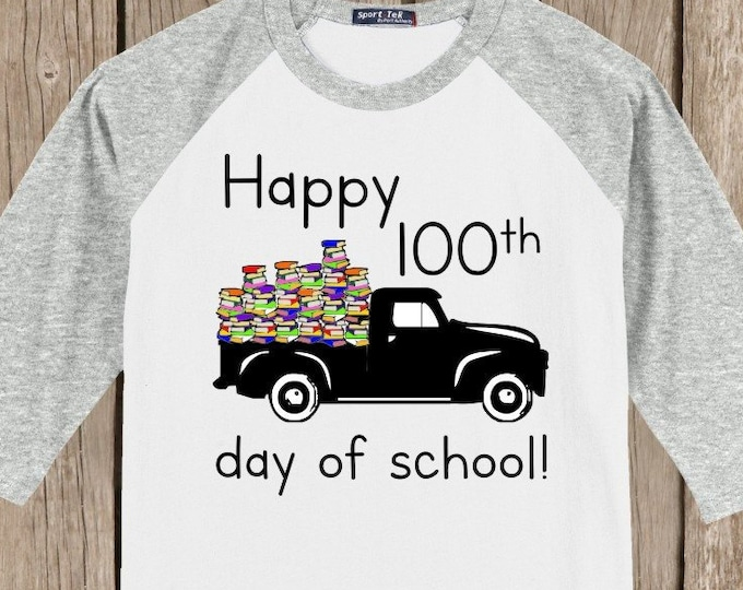 100th Day of School Raglan Vintage truck T Shirt - several sleeve color options - Celebrate 100 days of school!! 100 Books in truck!