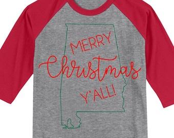 Alabama Merry Christmas Y'all T shirt 3/4 sleeve baseball style raglan - several colors available