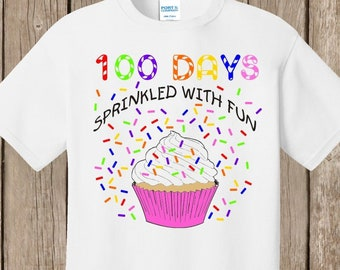100th Day of School T Shirt white or ash  - 100 sprinkles - 100 days sprinkled with fun - Celebrate 100 days of school!!