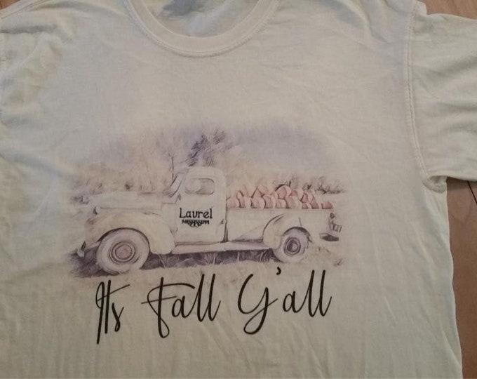 LAUREL Mississippi Antique Truck It's Fall Y'all T shirt Comfort Color T shirt - Butter size adult medium