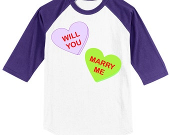 Will You Marry Me Conversation Heart Valentines (or not) Engagement T Shirt - Raglan - several sleeve colors available
