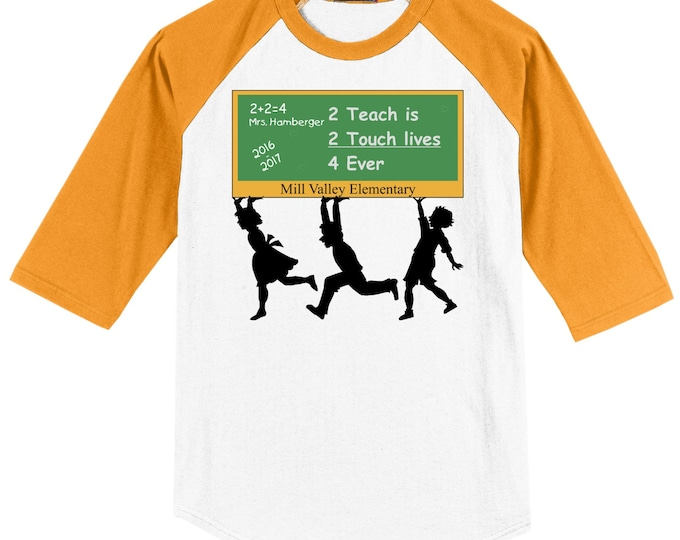Teacher School Raglan T Shirt several sleeve color options Teacher Chalkboard design featuring school name, class name, teacher, year