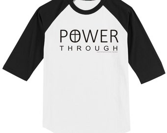 Power Through Christian T Shirt 3/4 Sleeve Baseball Style Raglan