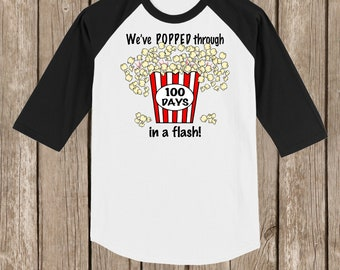 100th Day of School Raglan T Shirt - funny shirt We've POPPED through 100 days of school in a flash! - 100 POPCORN KERNELS!