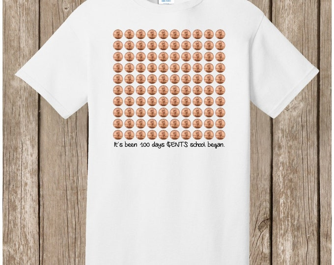 100th Day of School T Shirt white.  Celebrate 100 days of school!  100 pennies - It's been 100 days cents school began  Ships very quickly