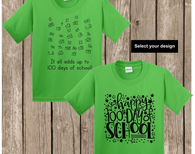 100th Day of School T shirt -either numbers that add up to 100 or Happy 100th Day of School YOUTH SMALL Gildan electric green T shirt