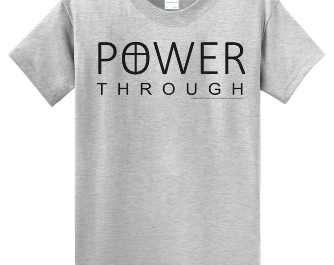 Power Through Christian T Shirt