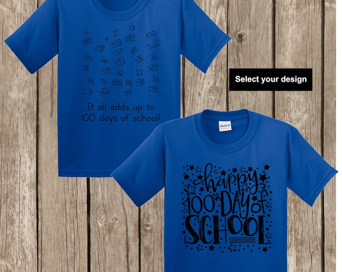 100th Day of School T shirt -either numbers that add up to 100 math shirt or Happy 100th Day of School YOUTH SMALL Gildan royal blue T shirt