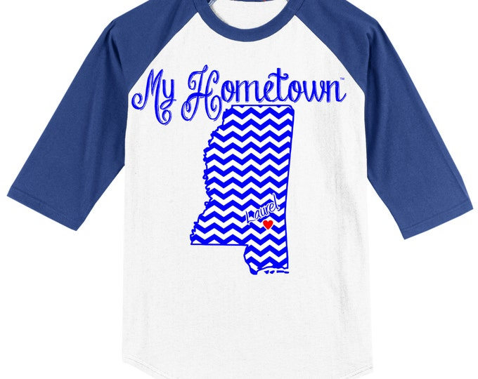 My Hometown T Shirt 3/4 sleeve Baseball Style Raglan Featuring State and Town of Your Choice - wide variety of colors available