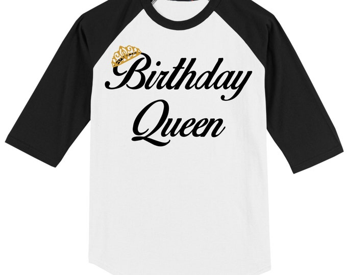 Birthday Queen Raglan T shirt 3/4 sleeve Baseball style with GLITTER Crown several sizes and colors available Soft Cotton