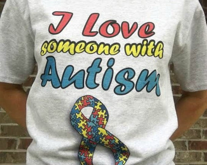 I Love Someone with Autism T Shirt WH