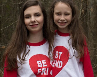 Best Friends Valentine (or not) Heart Raglan Baseball Style T Shirt coordinating set for sisters, brothers, friends, or lovers!!  All sizes.