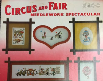 Circus and Fair Needlework Spectacular Needle Arts From Puckerbrush Cross Stitch Embroidery