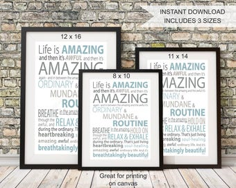 """PRINTABLE Wall Art, Instant download """"Life is Amazing"""", Inspirational Wall Art Typographic Print, INCLUDES 3 sizes"""