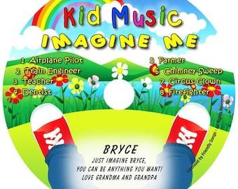 Kids Personalized Music CD Imagine Me