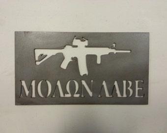 Molon Labe Sign, Come and Take it Sign, 2nd Amendment Sign