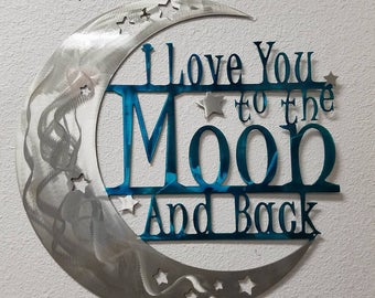 I Love You to the Moon and Back Aluminum Wall Decor