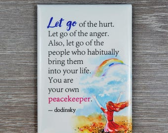 Inspirational gift for any occasion or a cute quote magnet for home decor to remind you the Power of Letting Go. A positive daily reminder.
