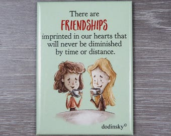 This cute quote magnet can be used as a home decor or perfect gift idea to honor TRUE FRIENDS in your life. Awesome gift for best friends.