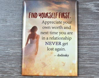 Find Yourself First — cute magnet, decorative magnet, inspirational magnet, quotable magnet, perfect gift idea