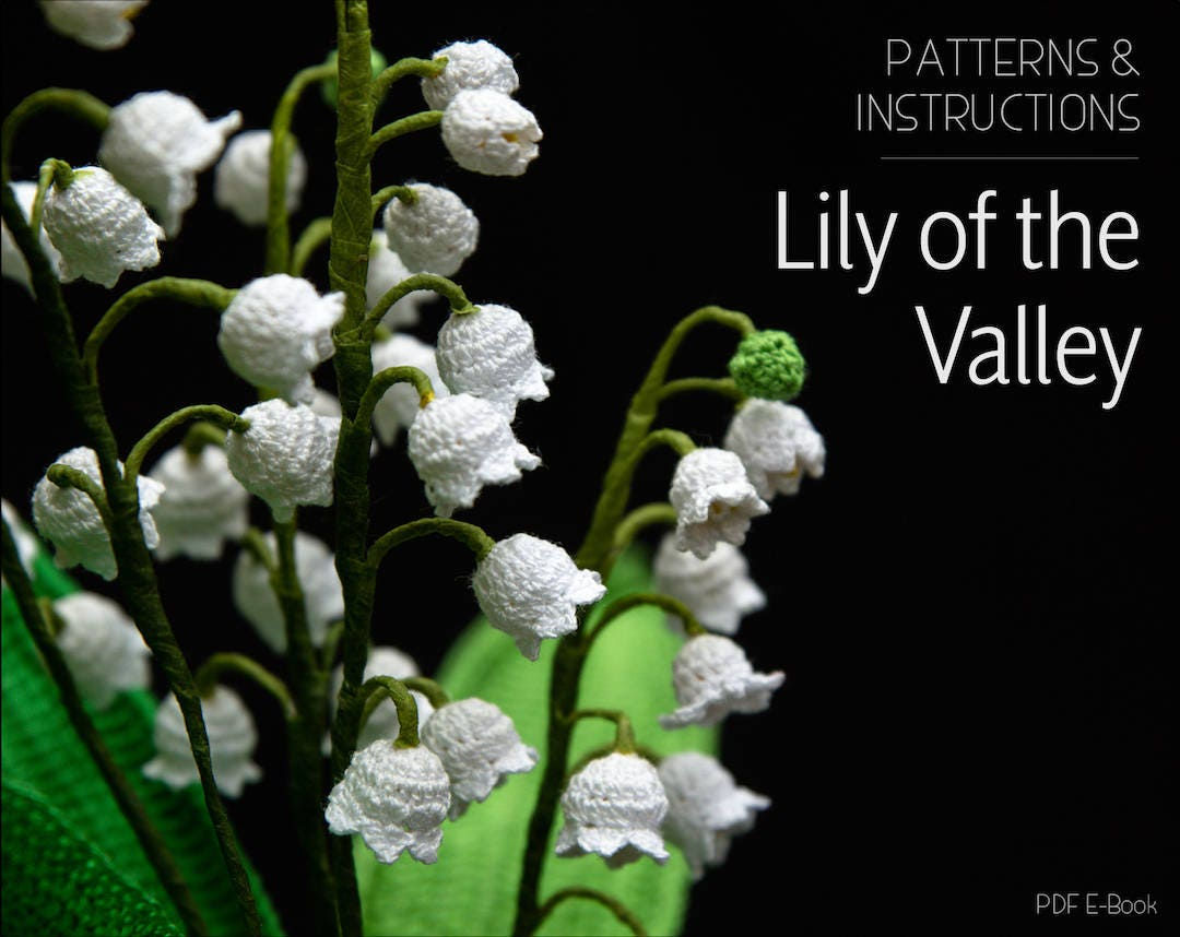 Crochet Pattern For Lily Of The Valley Crochet Flower Etsy