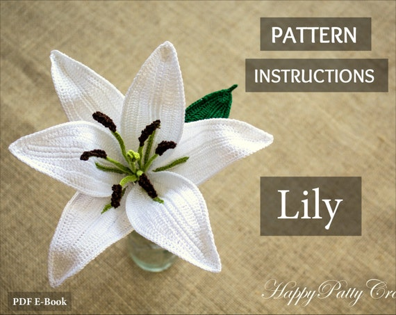 Oriental Lily Pattern Crochet Flower Pattern Romantic Etsy